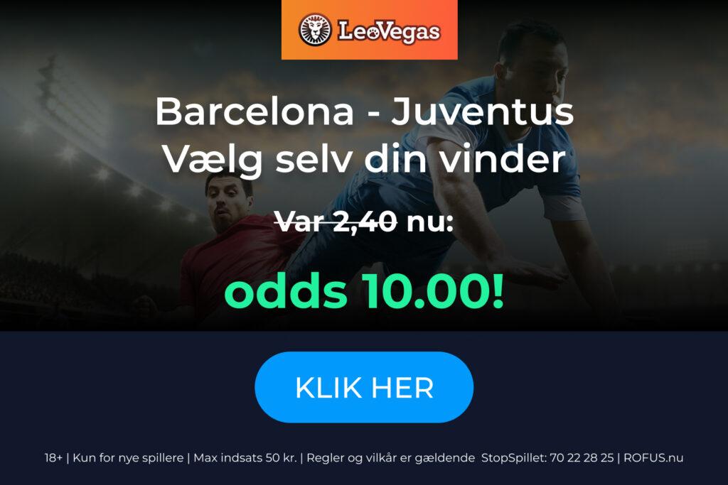 Odds 10.00 på Barcelona og Juventus fra Leo Vegas