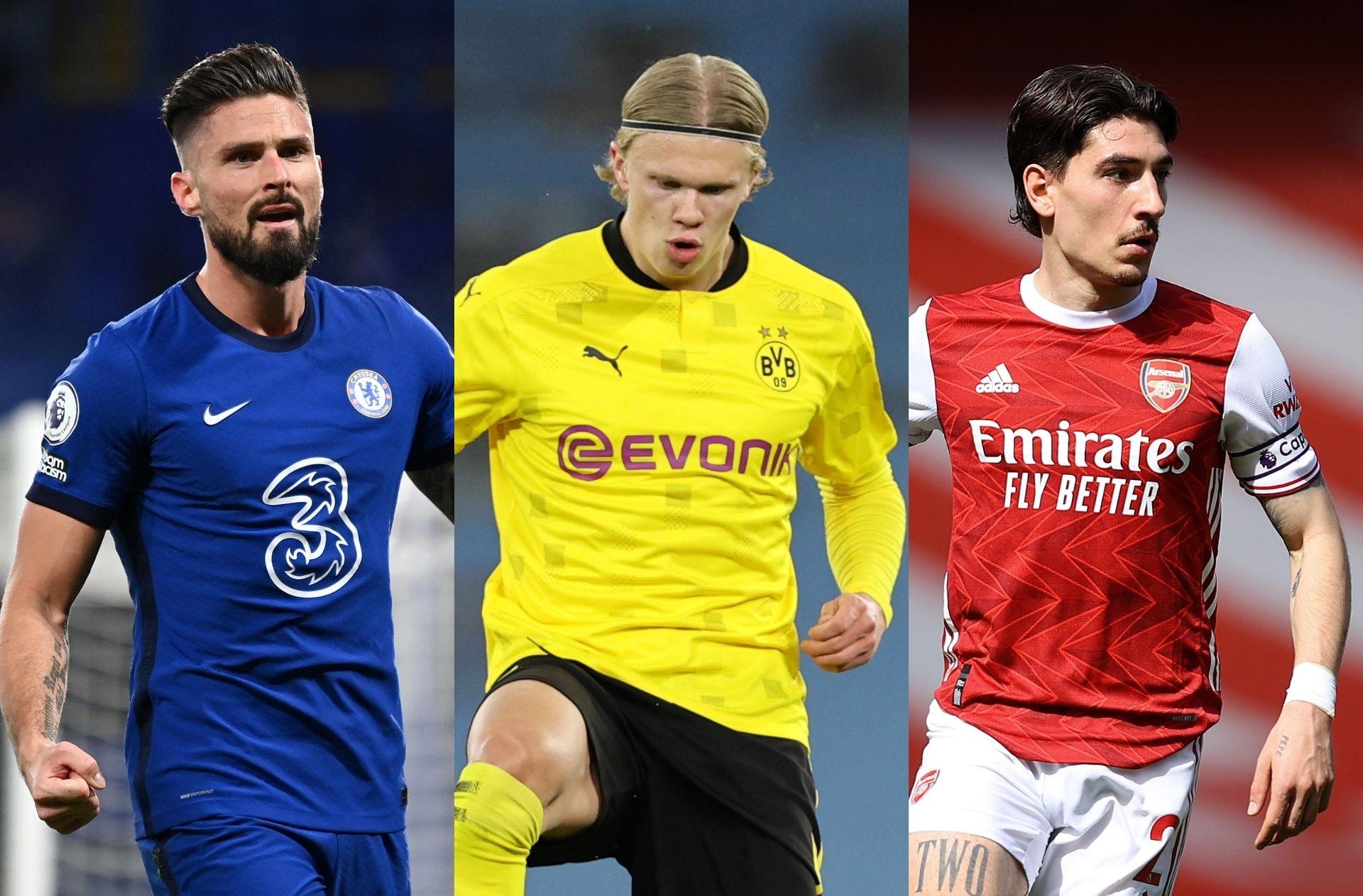 Giroud - Chelsea, Haaland - Dortmund, Bellerin - Arsenal