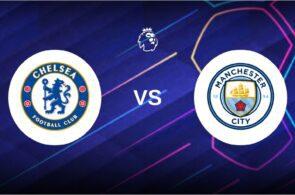 Chelsea, Manchester City