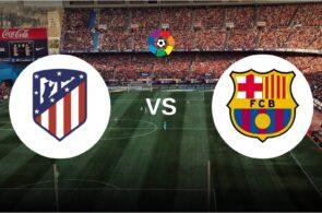 Atletico Madrid, FC Barcelona